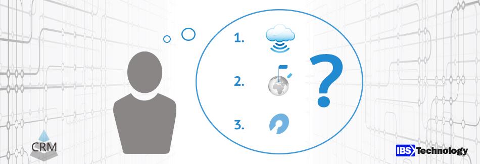 Top 3 Entscheidungskriterien zur Auswahl eines CRM Systems