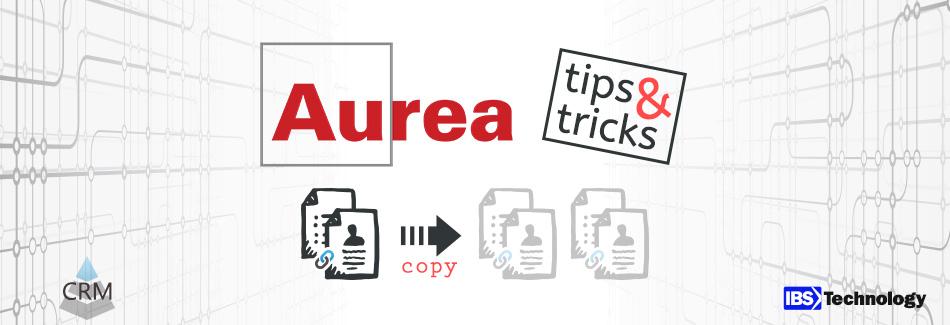 Datensatz und abhängige Daten in Aurea CRM per Trigger kopieren