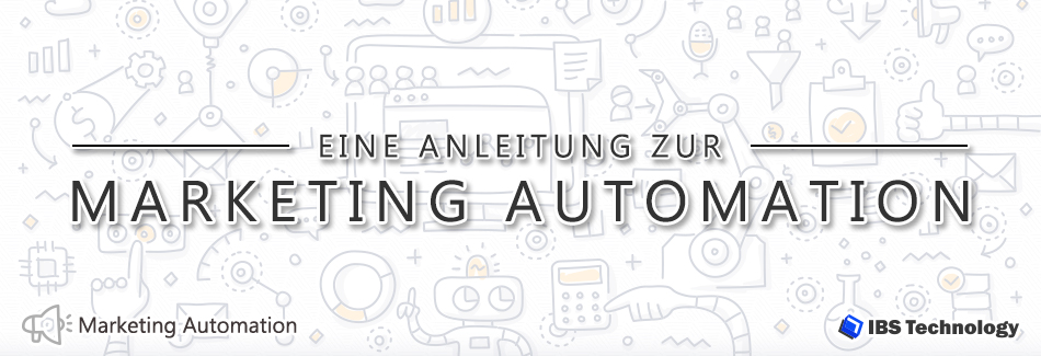 Eine Anleitung zur Marketing Automation
